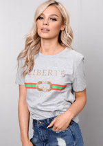 Liberte Slogan Tee T-Shirt Grey